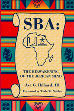 SBA: The Reawakening of the African Mind, Hilliard