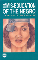 The Mis-Education of the Negro, Woodson