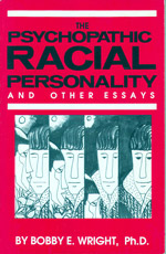 The Psychopathic Racial Personality, Wright
